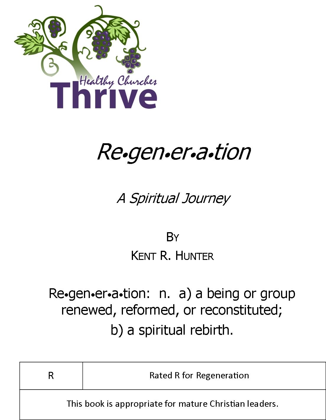Rated R for Regeneration….