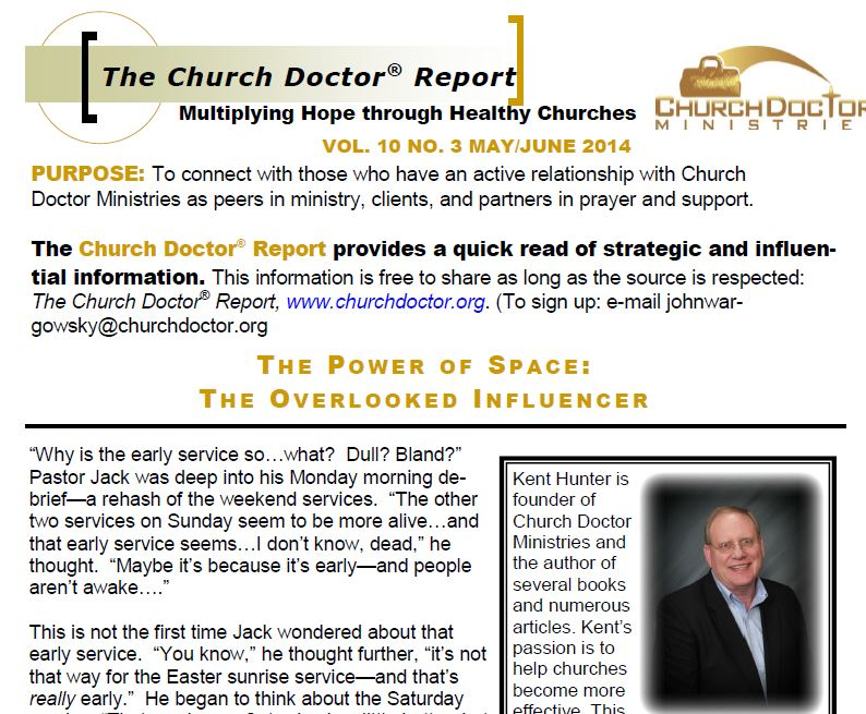The Power of Space: The Overlooked Influencer – May/June 2014 Church Doctor Report