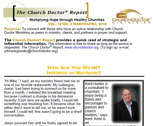 How Are You Wired? Initiator or Nurturer? March/April 2016 Church Doctor Report