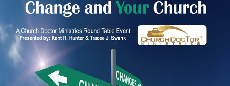 Change and YOUR Church Round Table — July 23, 2016 — Lakeland, FL