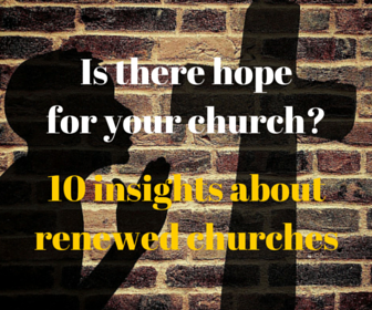 10 Insights about Renewed Churches