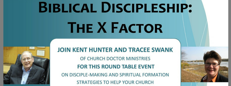 Biblical Discipleship: The X Factor Round Table — July 26, 2016 — Bonita Springs, FL