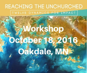 """Reaching the Unchurched"" Workshop – October 18, 2016 – Oakdale, MN"