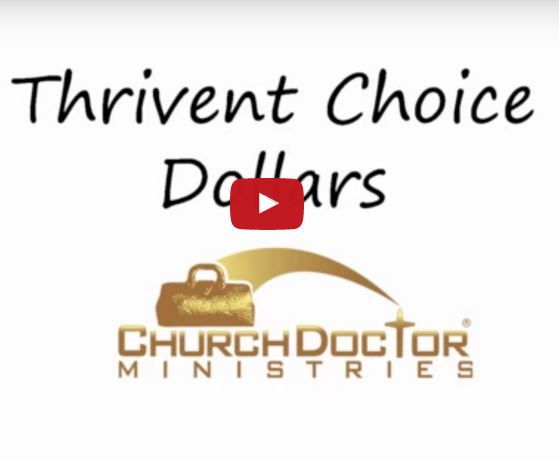 Thrivent Choice Dollars and Church Doctor Ministries