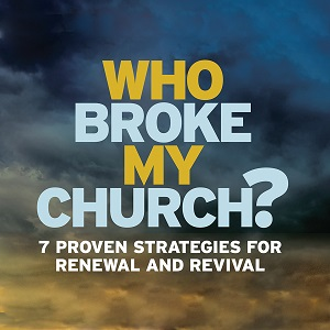 What This Church Leader and Consultant Says about Who Broke My Church?