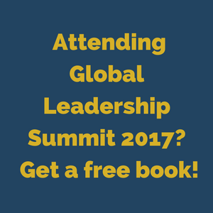 Attend Global Leadership Summit — Get a Free Book!