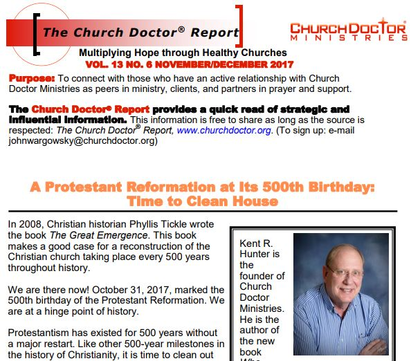 A Protestant Reformation at Its 500th Birthday – November/December 2017 Church Doctor Report