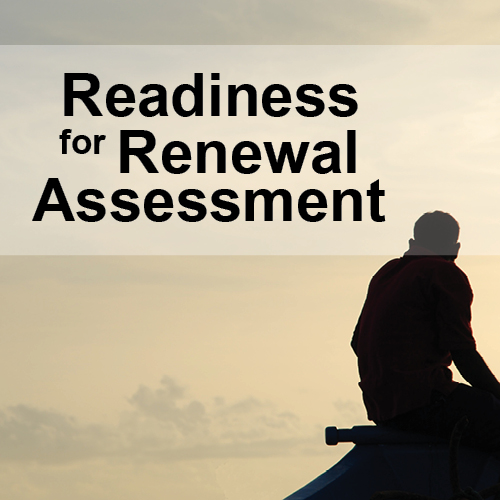 Access our FREE Readiness for Renewal Assessment