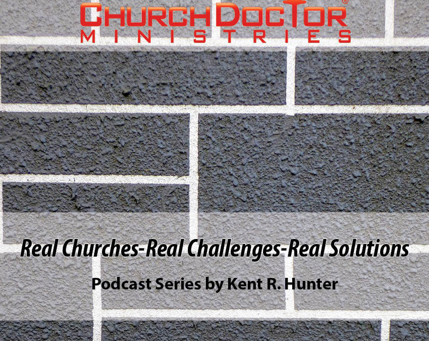 Real Churches – Real Challenges – Real Solutions: Part 2 (Podcast)