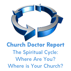 The Spiritual Cycle: Where Are You? Where Is Your Church? May/June 2020 Church Doctor Report
