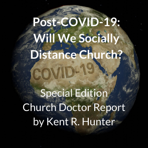 Post-COVID-19: Will We Socially Distance Church?
